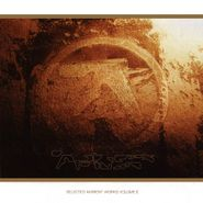 Aphex Twin, Selected Ambient Works Vol. II (CD)