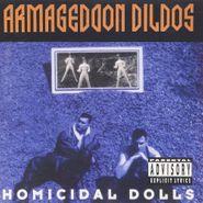 Armageddon Dildos, Homicidal Dolls (CD)