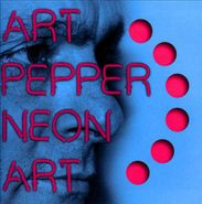Art Pepper, Neon Art, Volume 2 (LP)
