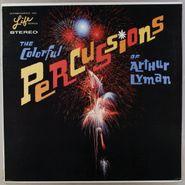 Arthur Lyman, The Colorful Percussions Of Arthur Lyman (LP)