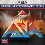 Asia, British Live Performance Series (CD)