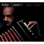 Astor Piazzolla, Tango: Zero Hour (CD)