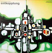 Atelecine, Entkopplung [OST] (LP)