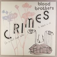 The Blood Brothers, Crimes (LP)
