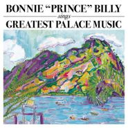 """Bonnie """"Prince"""" Billy, Sings Greatest Palace Music (LP)"""