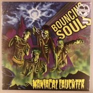 The Bouncing Souls, Maniacal Laughter (LP)