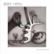 Built To Spill, You In Reverse (LP)