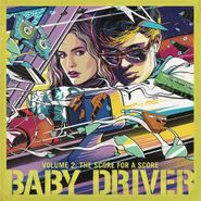 Various Artists, Baby Driver Vol. 2: The Score For A Score [OST] (CD)
