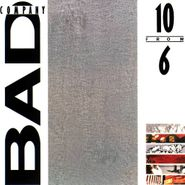 Bad Company, 10 From 6 (CD)