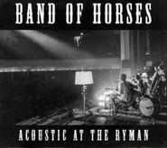 Band Of Horses, Acoustic At The Ryman (CD)