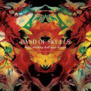Band Of Skulls, Baby Darling Doll Face Honey [180 Gram Vinyl] (LP)