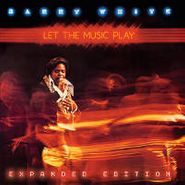 Barry White, Let The Music Play [Expanded Edition] (CD)