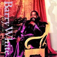 Barry White, Put Me In Your Mix (CD)