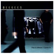 Bee Gees, This Is Where I Came In (CD)