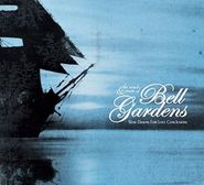 Bell Gardens, Slow Dawns For Lost Conclusions (CD)