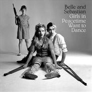 Belle & Sebastian, Girls In Peacetime Want To Dance (CD)