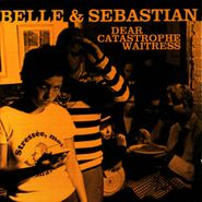Belle & Sebastian, Dear Catastrophe Waitress (CD)
