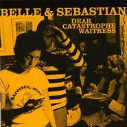 Belle & Sebastian, Dear Catastrophe Waitress [Rough Trade 180 Gram Vinyl] (LP)