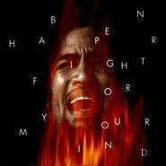 Ben Harper, Fight For Your Mind (CD)