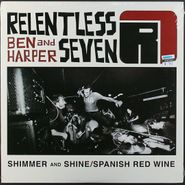 "Ben Harper and Relentless 7, Shimmer & Shine / Spanish Red Wine (10"")"
