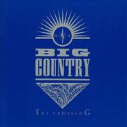 Big Country, The Crossing (LP)
