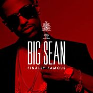 Big Sean, Finally Famous (CD)