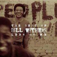 Bill Withers, Lean On Me: The Best Of Bill Withers (CD)