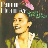 Billie Holiday, Swing! Brother! Swing! (CD)