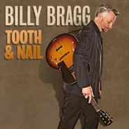 Billy Bragg, Tooth & Nail (CD)