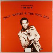 Billy Martin & The Soul Jets, I Turn You On (LP)