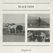 "Black Deer, Pray For Us (12"")"