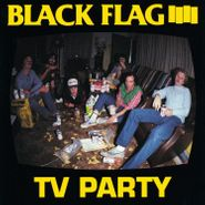 "Black Flag, TV Party (12"")"