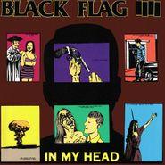Black Flag, In My Head (LP)
