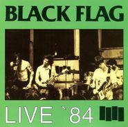 Black Flag, Live '84 (CD)