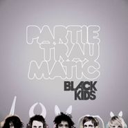Black Kids, Partie Traumatic [180 Gram Vinyl] (LP)