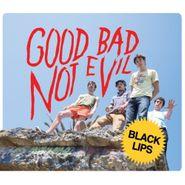 Black Lips, Good Bad Not Evil (LP)