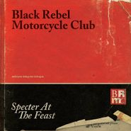 Black Rebel Motorcycle Club, Specter At The Feast (CD)