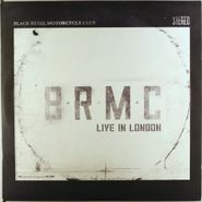 Black Rebel Motorcycle Club, Live In London [Colored Vinyl] (LP)