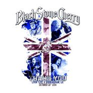 Black Stone Cherry, Thank You - Livin' Live: Birmingham, UK (CD)