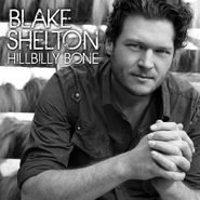 Blake Shelton, Hillbilly Bone (CD)