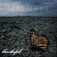 Blessthefall, Witness (CD)