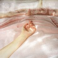 Blouse, Blouse (LP)