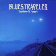 Blues Traveler, Straight On Till Morning (CD)