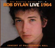 Bob Dylan, The Bootleg Series Vol. 6: Live 1964 Concert at Philharmonic Hall (CD)