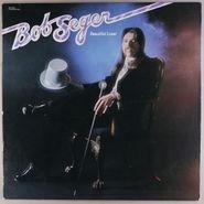 Bob Seger, Beautiful Loser (LP)