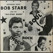 Bob Starr & His All-Star Band, Soul Rhythm and Blues Roots (LP)