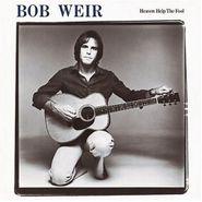 Bob Weir, Heaven Help The Fool (LP)