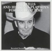 Bob Wills & His Texas Playboys, For The Last Time (CD)
