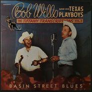 Bob Wills & His Texas Playboys, Tiffany Transcriptions Vol. 3: Basin Street Blues (LP)
