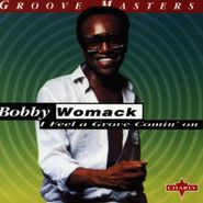 Bobby Womack, I Feel A Groove Comin' On [Import] (CD)